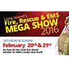 2016 FIRE FIGHTERS, AND EMS MEGA SHOW